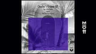 Inessa - Chacha's Groove feat. Nilla Rocha (MIDH Premiere)