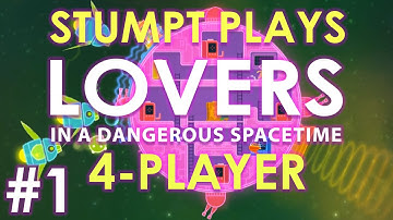 Lovers in a Dangerous Spacetime: 4-Player - #1 - Butt Disaster