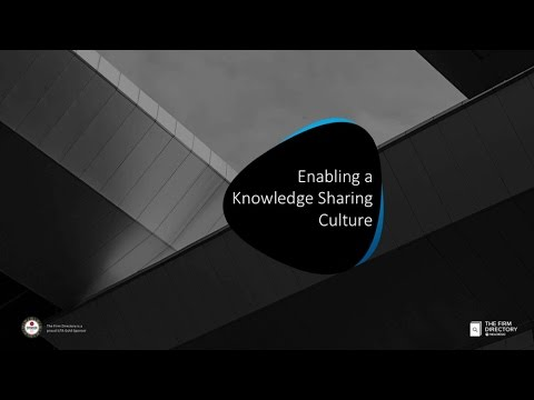 ILTA Educational Webinar: Enabling a Knowledge Sharing Culture
