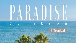 Download Ikson - Paradise Mp3