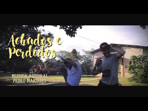ACHADOS E PERDIDOS | MÚSICA AUTORAL (PEDRO MARQUES) #13