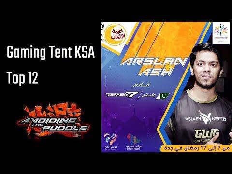 $17,000+ Tekken 7 Tournament: Gaming Tent KSA - Top 12 | ATP Fight Companion