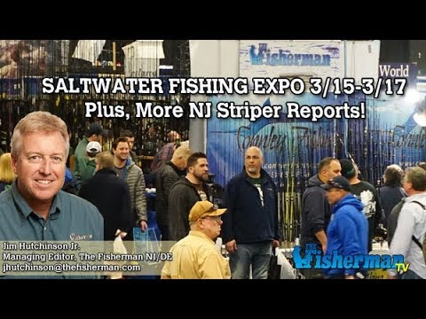 March 14, 2019 New Jersey/Delaware Bay Fishing Report with Jim Hutchinson,  Jr