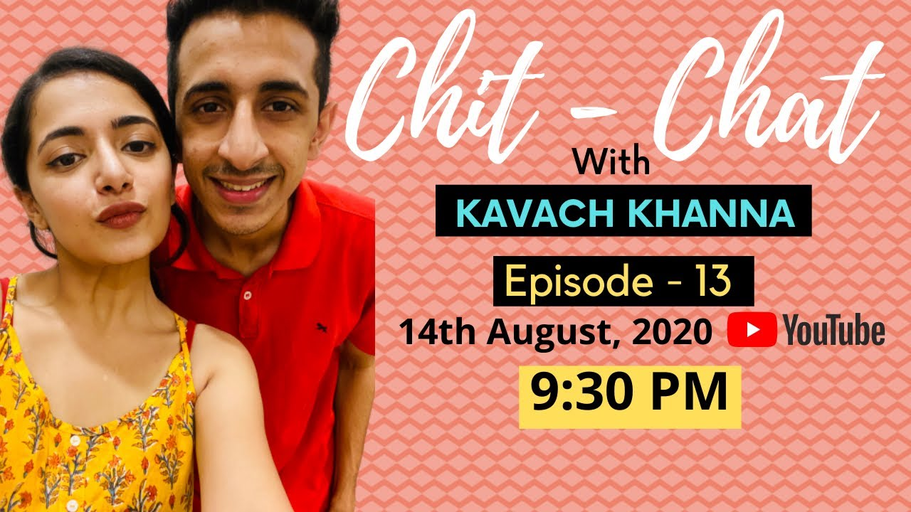 Friends & Drugs | Chit - Chat with Kavach Khanna | Ep 13