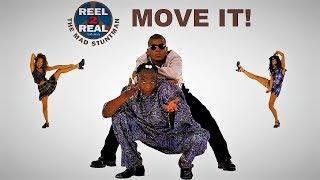 Reel 2 Real I Like To Move It Ремикс вариант
