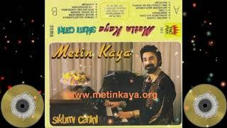Metin Kaya - Sen İsteseydin 1987