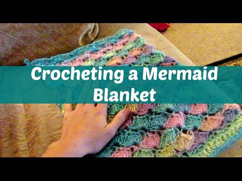 Crocheting a Mermaid Blanket