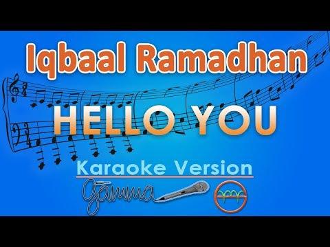 Iqbaal Ramadhan - Hello You (Karaoke Lirik Tanpa Vokal) by GMusic