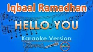 Video Iqbaal Ramadhan - Hello You (Karaoke Lirik Tanpa Vokal) by GMusic download MP3, 3GP, MP4, WEBM, AVI, FLV Mei 2018