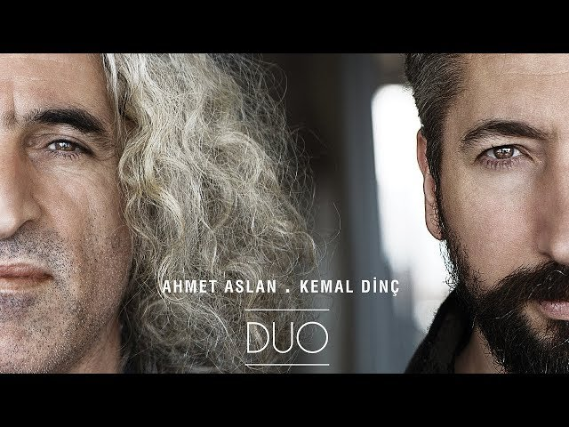 Ahmet Aslan - Nicedir A?lars?n [ Duo © 2017 Kalan Müzik ]