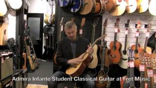 Admira Infante Student Classical Guitar at Fret Music