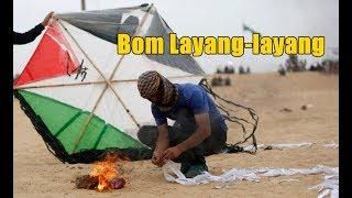 Download Video Senjata Baru Palestina untuk Melawan Israel. { Bom Layang-layang }, #SG MP3 3GP MP4