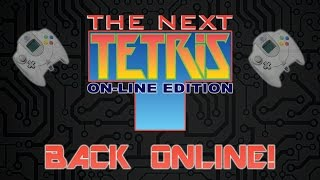 The Next Tetris Is Back Online!