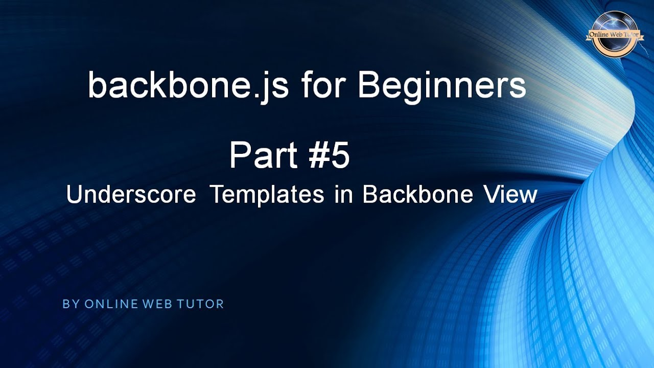 Backbone Tutorial: Learn Backbonejs from Scratch – Tech ...