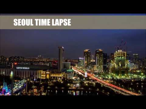 SEOUL View Time Lapse   Night at SEOUL   KOREA HD - Travel Hub
