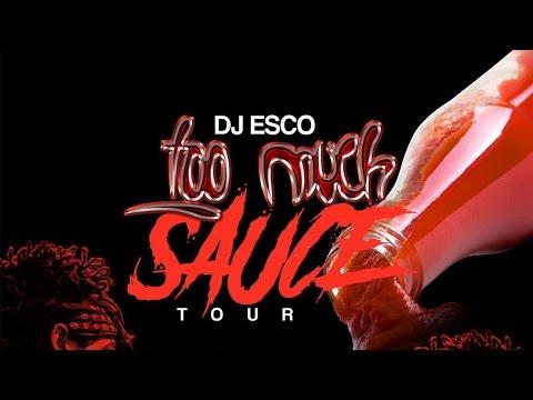 DJ Esco Too much sauce Tour Promo  (version 1)