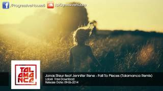 Jonas Steur Feat. Jennifer Rene - Fall To Pieces (Talamanca Remix) [Free Download]