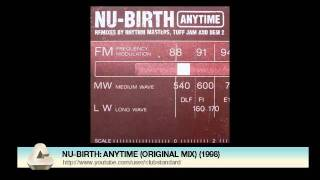 NU-BIRTH: ANYTIME (ORIGINAL MIX) (1998)