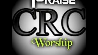 CRC Praise & Worship