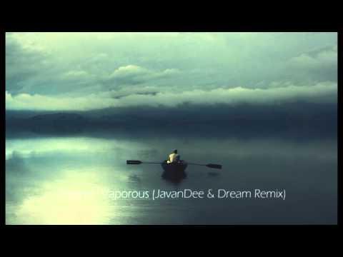 Elsiane  Vaporous JavanDee & Dream Remix