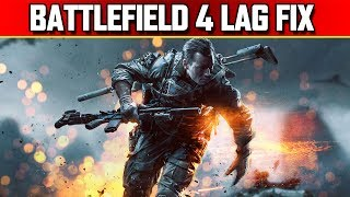 Battlefield 4 Rubberbanding Lag Fix