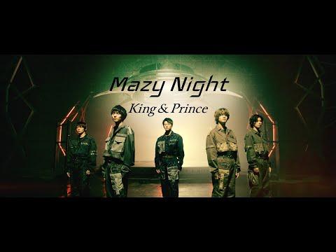 King & Prince「Mazy Night」YouTube Edit