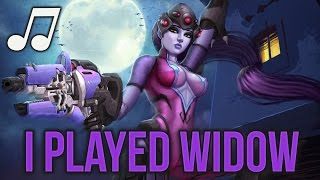 Overwatch Song - I Played Widow (Katy Perry - I Kissed A Girl PARODY) ♪