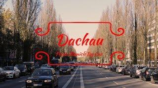 Driving Through Munich (München) to Dachau, Germany