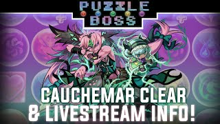 Cauchemar Clear & Livestream Info! - Puzzle & Dragons - パズドラ