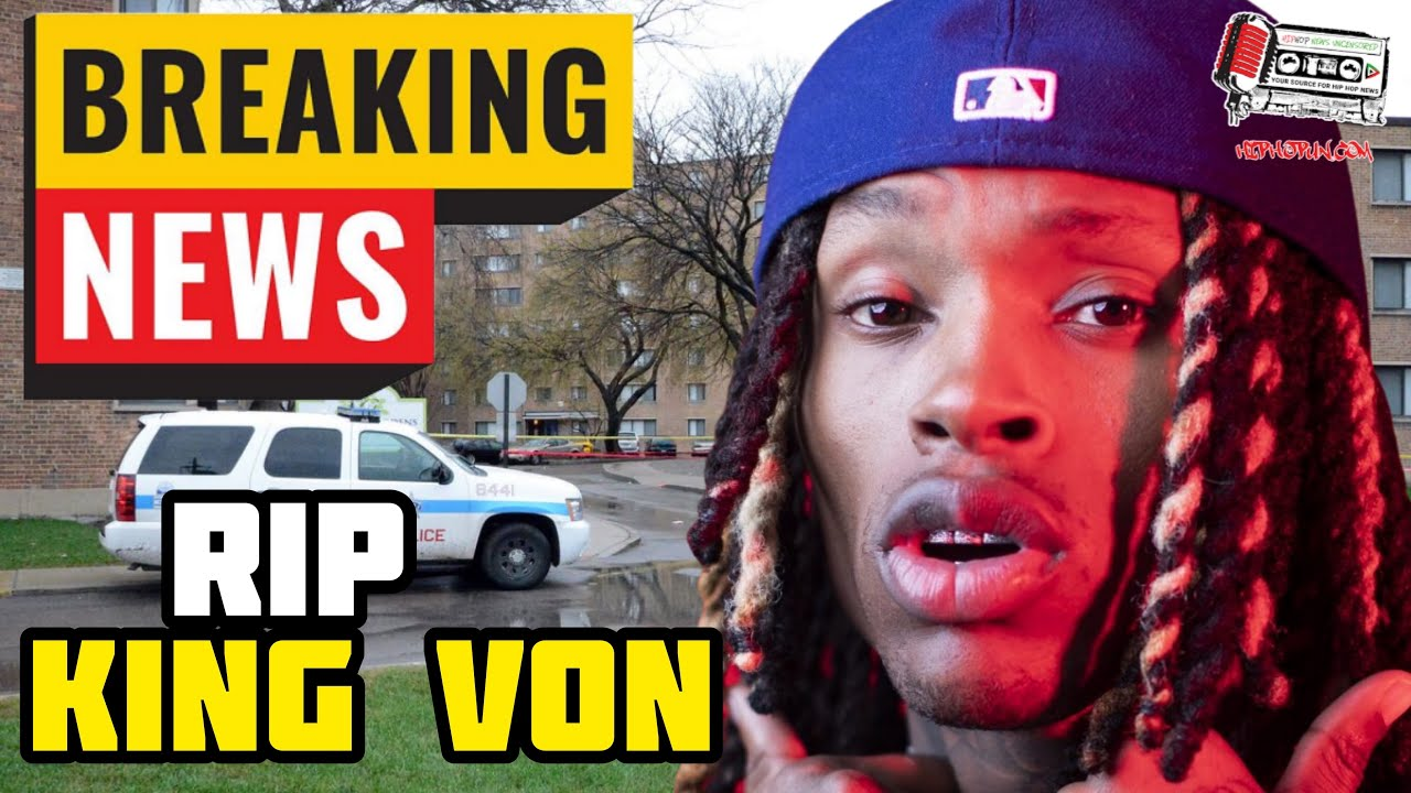 BREAKING: Chicago Rapper King Von killed in Atlanta Today!!