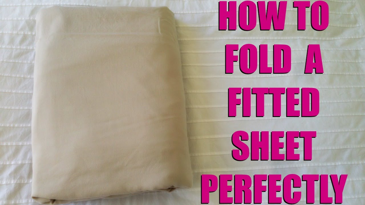 How To Fold A Fitted Sheet Perfectly And Easily Youtube