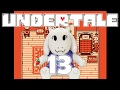 Undertale Part 13: Existential Dread with Ghost Friend!