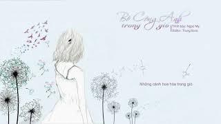 Bồ công anh trong gió - Ngọc My || Lyric Video