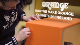 How Orange Speaker Cabinets Are Built