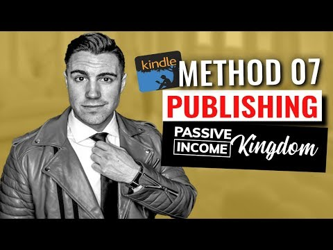 How to Make Passive Income with Kindle Publishing on Amazon in 2019 [PIK 7/10]
