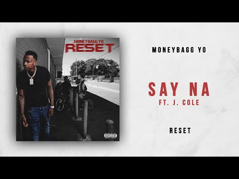 Moneybagg Yo - Say Na Ft. J. Cole (Reset)
