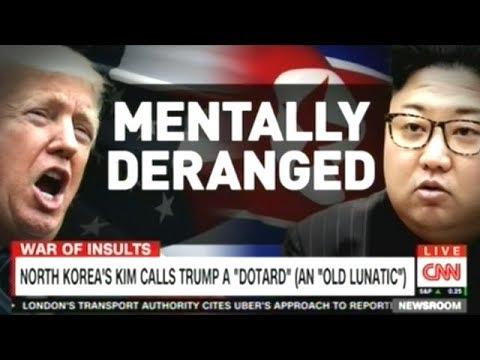 "Kim Jong Un Calls President Trump ""Mentally Deranged Dotard""!"