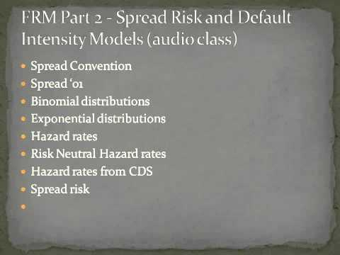 FRM - Spread Risk and Default Intensity Models