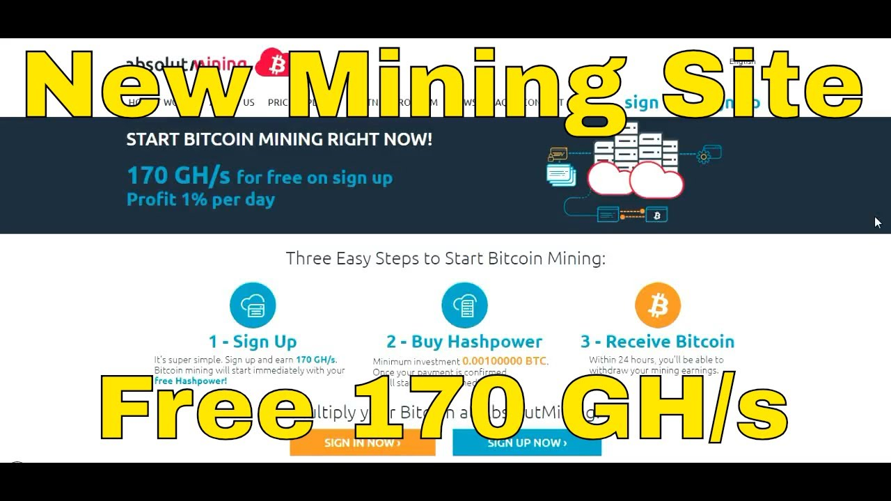 AbsolutMining New Bitcoin Mining Site Free 170 GHs Free Earn Cloud Mining  2018 $ Online Income Ak $
