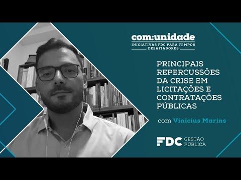 Coronavírus: impactos sobre licitações e contratações governamentais - com prof. Vinicius Marins