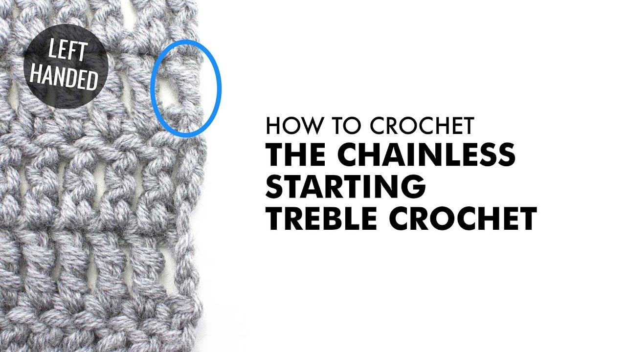 chainless starting treble crochet    crochet technique    left handed