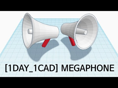 [1DAY_1CAD] MEGAPHONE (Tinkercad)