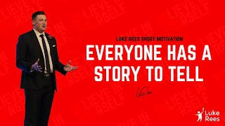Everyone has a story to tell | Luke Rees - Up Rising Leadership 2018