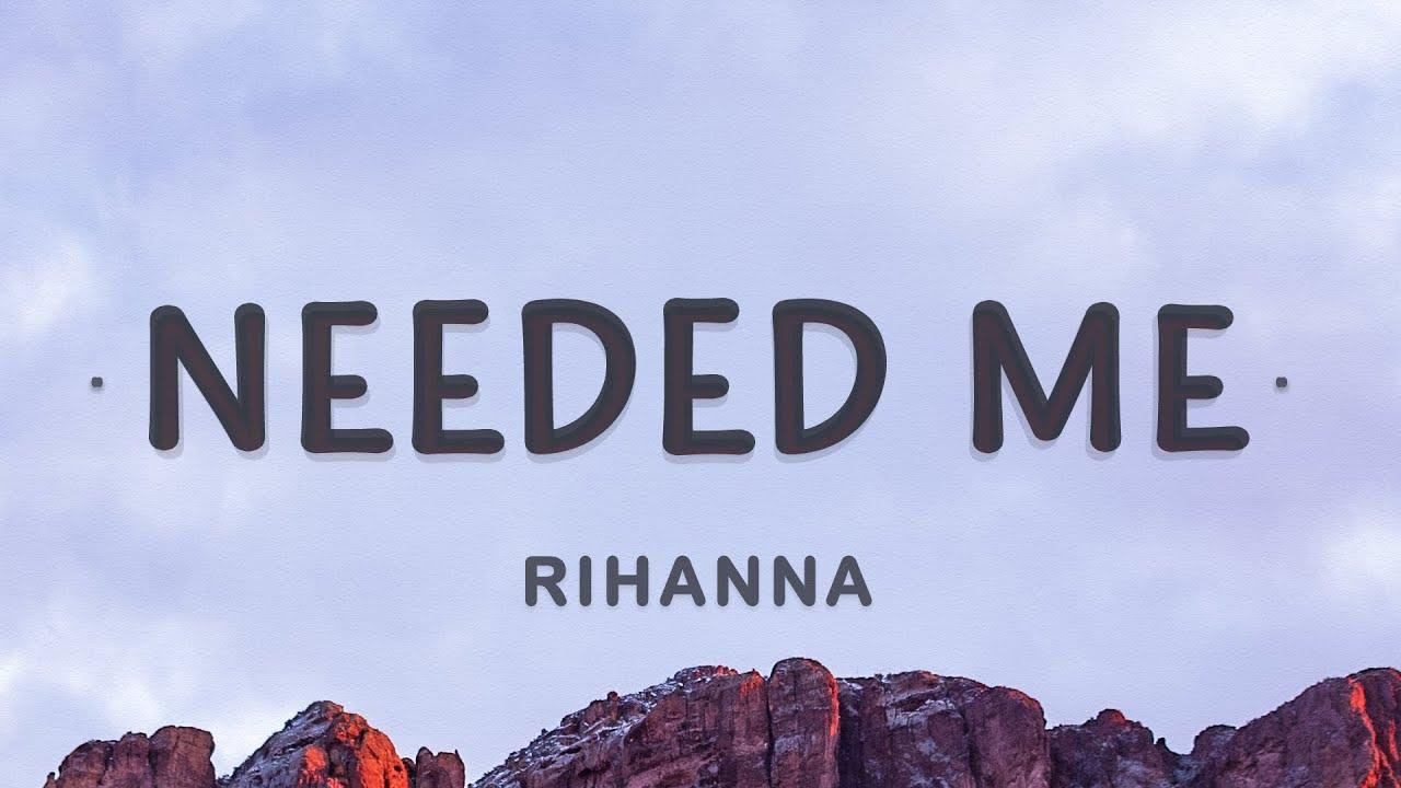 Download Rihanna - Needed Me (Lyrics)