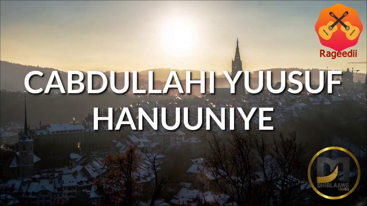 Download Cabdullahi Y. Hanuuniye - Caashaqa Wax Muu Noqon