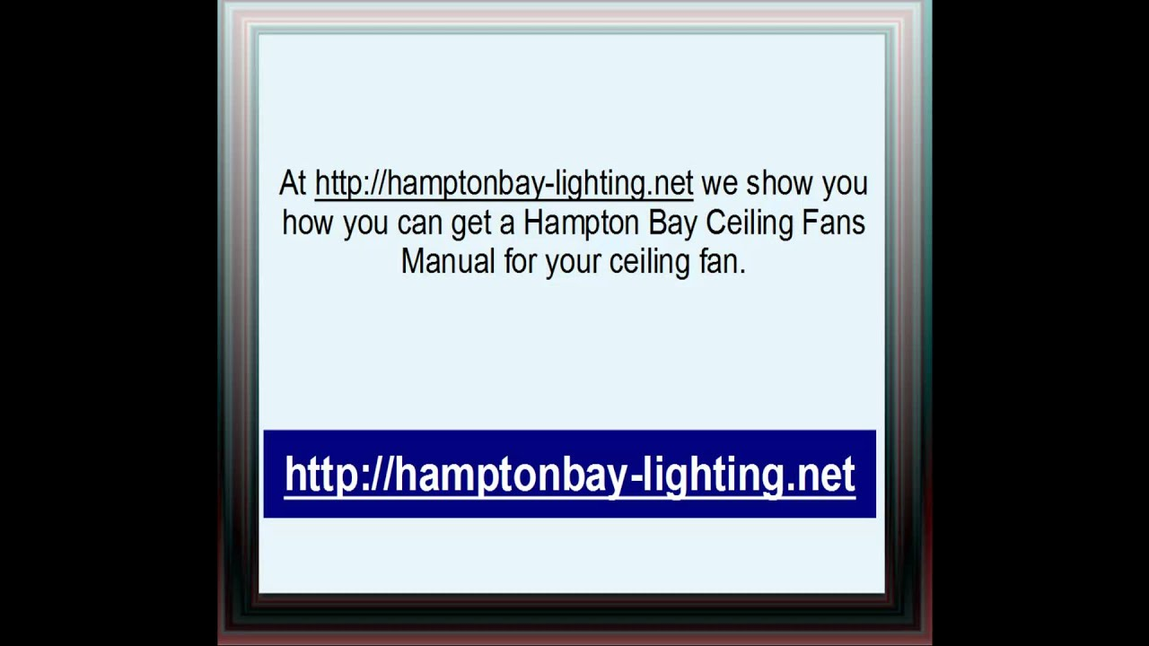 Hampton bay ceiling fans manual youtube mozeypictures Image collections