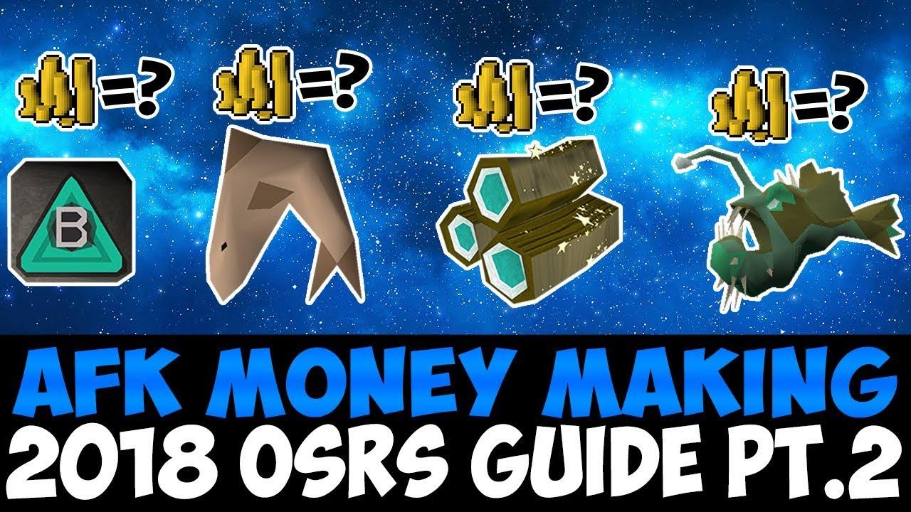 Afk money making methods OSRS 2018 pt,2