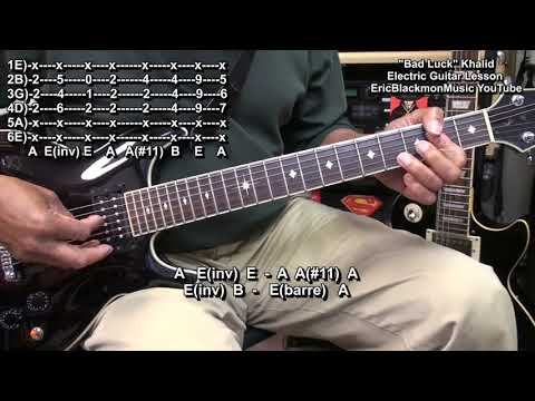 Khalid BAD LUCK Guitar Lesson How To Play Chords & Riffs On Electric Guitar
