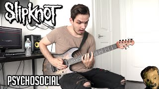 Slipknot | Psychosocial | GUITAR COVER (2019)