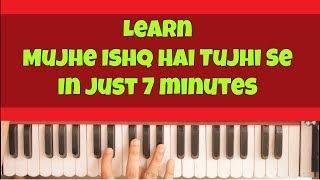 Learn Mujhe Ishq Hai Tujhi Se| Harmonium | Piano | Tutorial